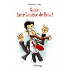 Guide Anti-Langue de BOIS